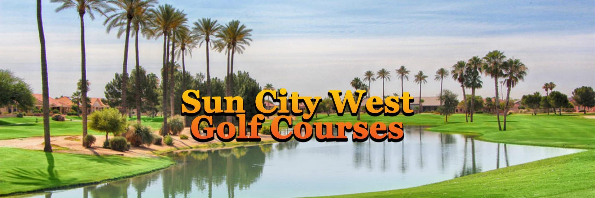 Sun City West AZ Golf Courses Home Page