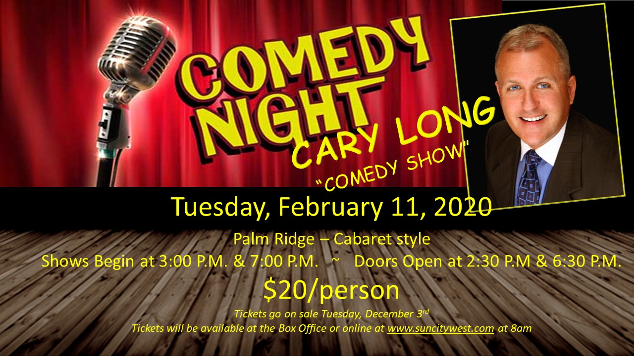Comedian Cary Long bringing laughs to Sun City West in February