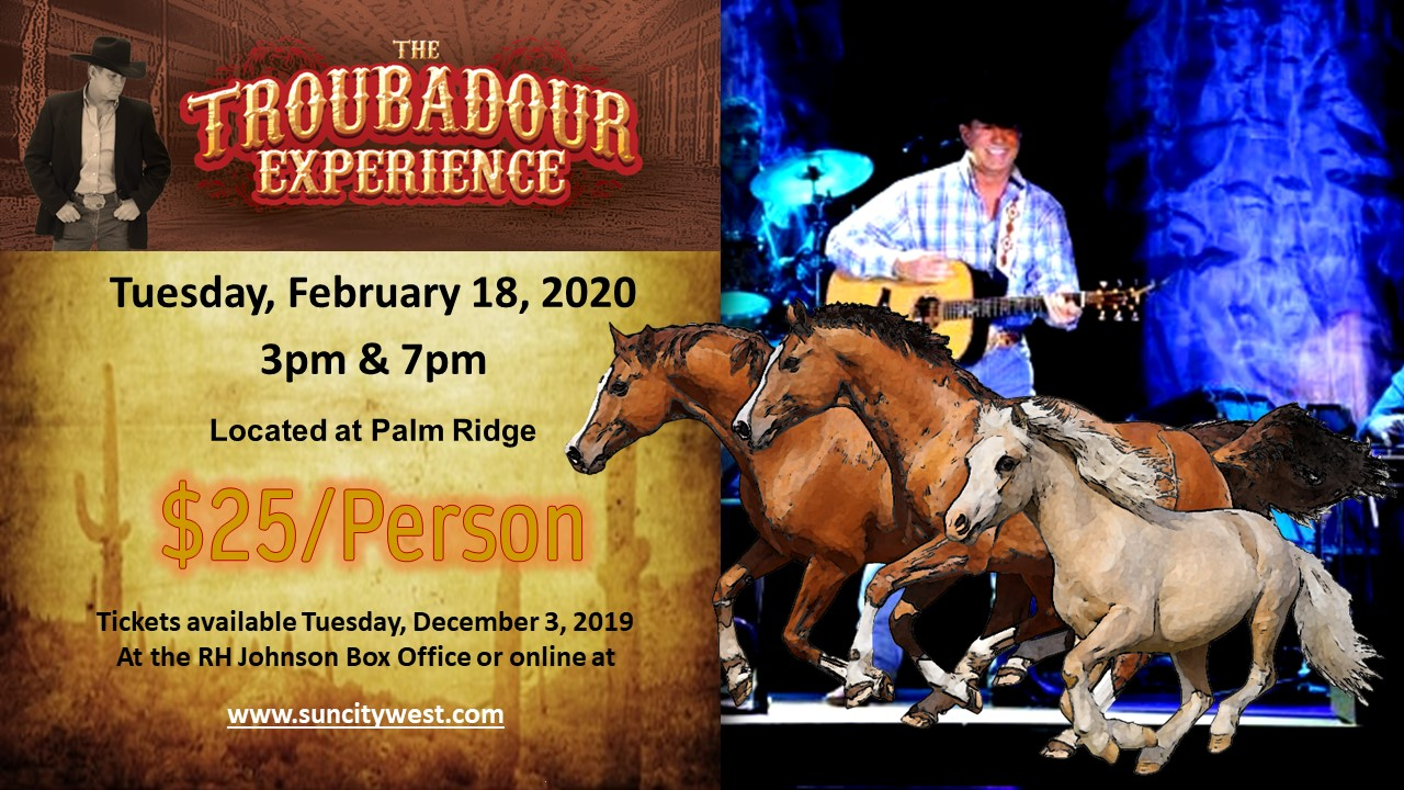 The Troubadour Experience coming to Sun City West