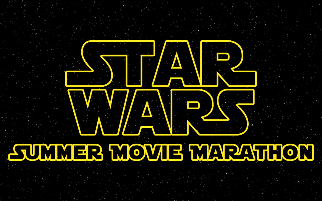 Star Wars summer marathon set for Sun City West